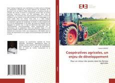 Bookcover of Coopératives agricoles, un enjeu de développement