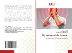 Bookcover of Physiologie de la douleur