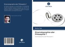 Bookcover of Kinematographie oder Philosophie ?