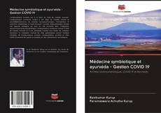 Обложка Médecine symbiotique et ayurvéda - Gestion COVID 19