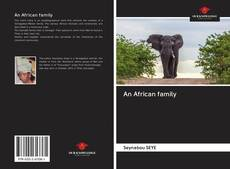 Bookcover of An African family