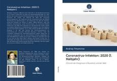 Bookcover of Coronavirus-Infektion: 2020 (1. Halbjahr)