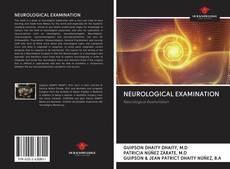 Bookcover of NEUROLOGICAL EXAMINATION