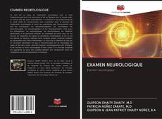Bookcover of EXAMEN NEUROLOGIQUE