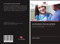 Buchcover von Le bruxisme chez les enfants