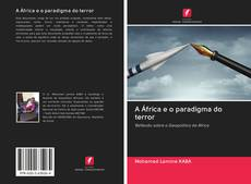 Bookcover of A África e o paradigma do terror