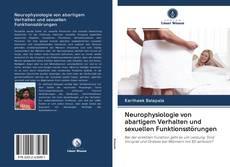 Bookcover of Neurophysiologie von abartigem Verhalten und sexuellen Funktionsstörungen