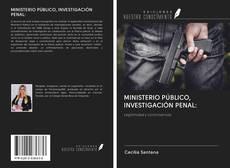 Portada del libro de MINISTERIO PÚBLICO, INVESTIGACIÓN PENAL: