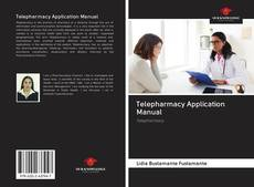 Bookcover of Telepharmacy Application Manual