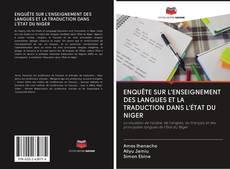 Bookcover of ENQUÊTE SUR L'ENSEIGNEMENT DES LANGUES ET LA TRADUCTION DANS L'ÉTAT DU NIGER