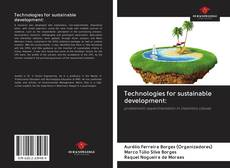 Bookcover of Technologies for sustainable development: