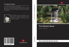 Bookcover of The Mestizo Beast