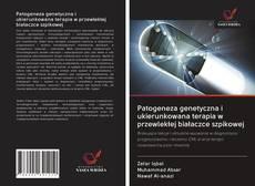 Обложка Patogeneza genetyczna i ukierunkowana terapia w przewlekłej białaczce szpikowej