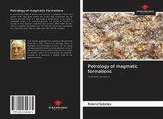 Bookcover of Petrology of magmatic formations