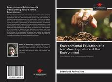 Bookcover of Environmental Education of a transforming nature of the Environment