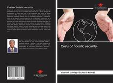 Bookcover of Costs of holistic security
