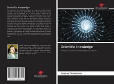 Bookcover of Scientific knowledge