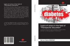 """Bookcover of Logics of actors in the field of """"Therapeutic Education"""""""