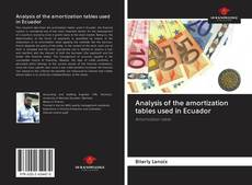Bookcover of Analysis of the amortization tables used in Ecuador