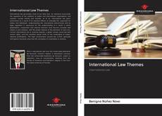Bookcover of International Law Themes