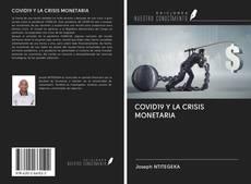 Обложка COVID19 Y LA CRISIS MONETARIA