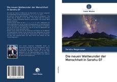 Bookcover of Die neuen Weltwunder der Menschheit in Sarahu 07