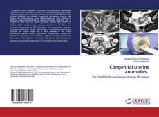 Bookcover of Congenital uterine anomalies