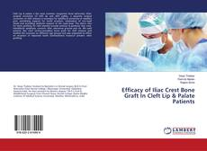 Copertina di Efficacy of Iliac Crest Bone Graft In Cleft Lip & Palate Patients