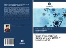 Bookcover of Cyber-Kriminalität durch Corona-Virus und COVID-19-Fälle in den USA