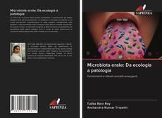Bookcover of Microbiota orale: Da ecologia a patologia