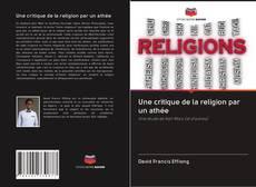 Обложка Une critique de la religion par un athée