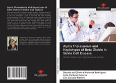 Bookcover of Alpha Thalassemia and Haplotypes of Beta Globin in Sickle Cell Disease