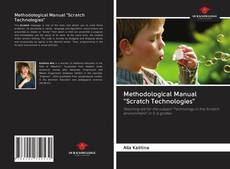"""Bookcover of Methodological Manual """"Scratch Technologies"""""""