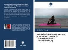 Обложка Innovative Dienstleistungen mit SDGs unter Covid 19 für Transformationen + Talententwicklung