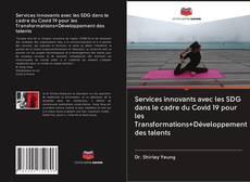 Обложка Services innovants avec les SDG dans le cadre du Covid 19 pour les Transformations+Développement des talents