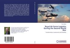Bookcover of Royal Air Force Logistics During the Second World War