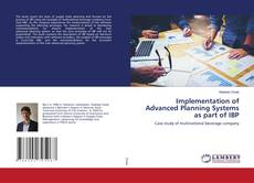 Обложка Implementation of Advanced Planning Systems as part of IBP