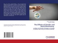 Bookcover of The Effects of Gender and Hand Dominancy