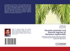 Bookcover of Parasitic potential and thermal regimes of Goniozus nephantidis