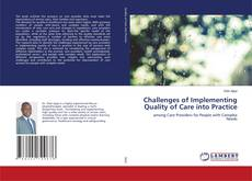 Bookcover of Challenges of Implementing Quality of Care into Practice