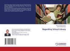 Bookcover of Regarding School Library