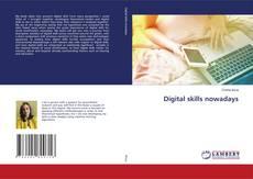 Bookcover of Digital skills nowadays