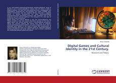 Bookcover of DIgital Games and Cultural Identity in the 21st Century.