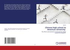 Bookcover of Chinese high school to American University