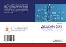 Bookcover of Job Satisfaction Among School Nurses in Bahrain