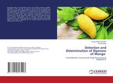 Bookcover of Detection and Determination of Ripeness of Mango