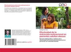 Обложка Efectividad de la entrevista motivacional en pacientes adultos obesos