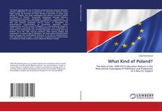Bookcover of What Kind of Poland?