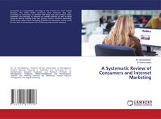 Обложка A Systematic Review of Consumers and Internet Marketing