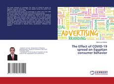 Обложка The Effect of COVID-19 spread on Egyptian consumer behavior